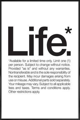 Life* (Black) - Affiche sous cadre standard