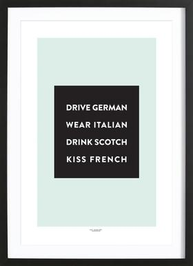 Drive, Wear, Drink, Kiss - Poster in Wooden Frame