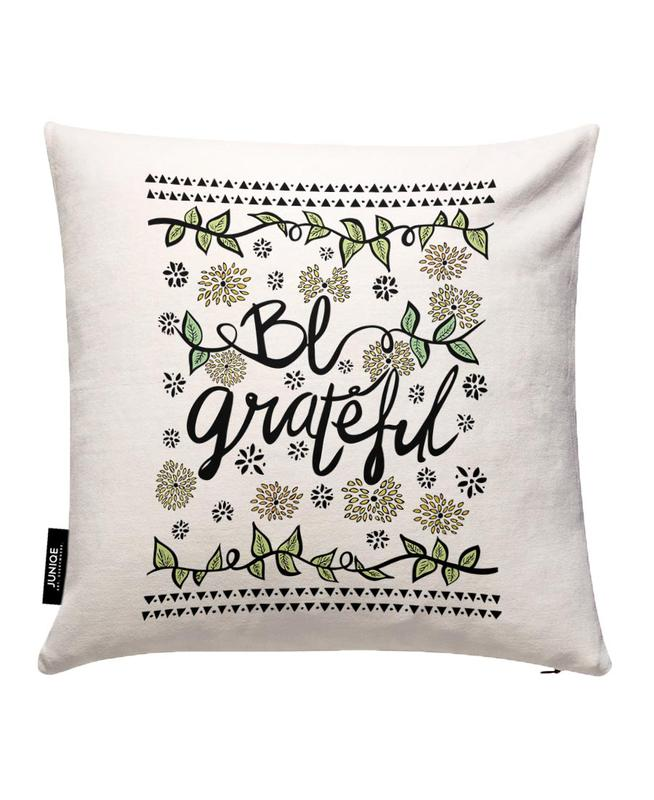 Be Grateful Cushion Cover