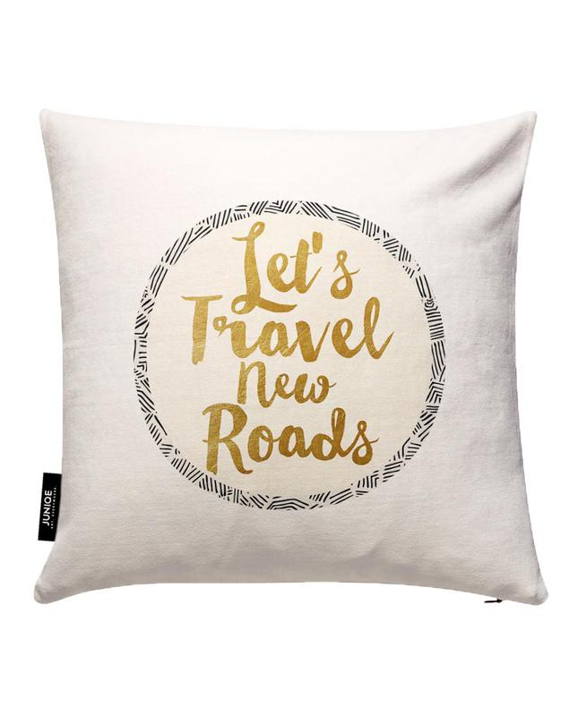 Let's Travel New Roads Cushion Cover