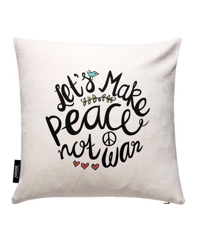 Peace Not War Cushion Cover