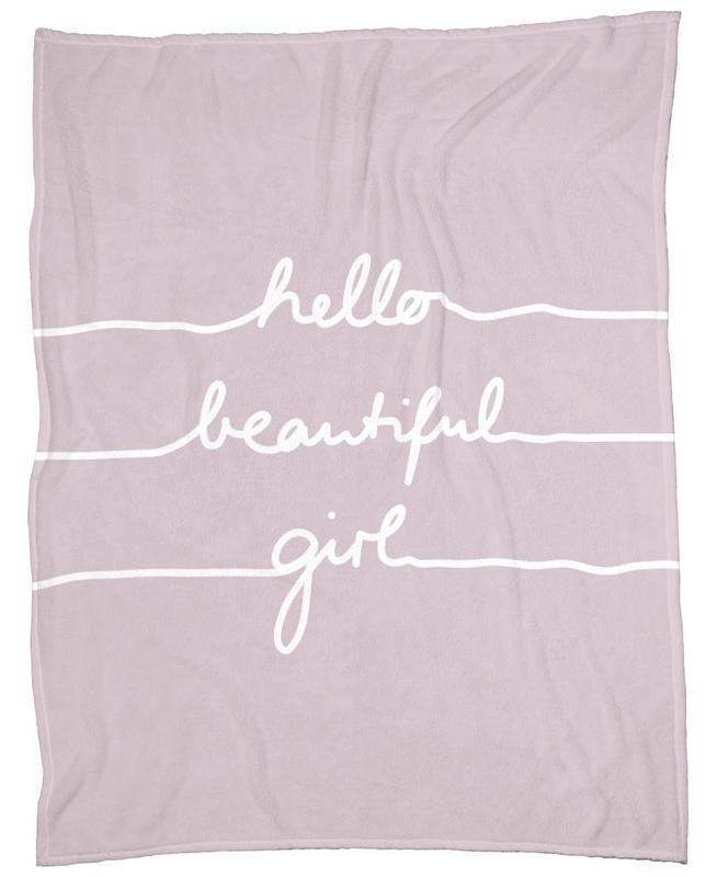 Hello Beautiful Girl Fleece Blanket