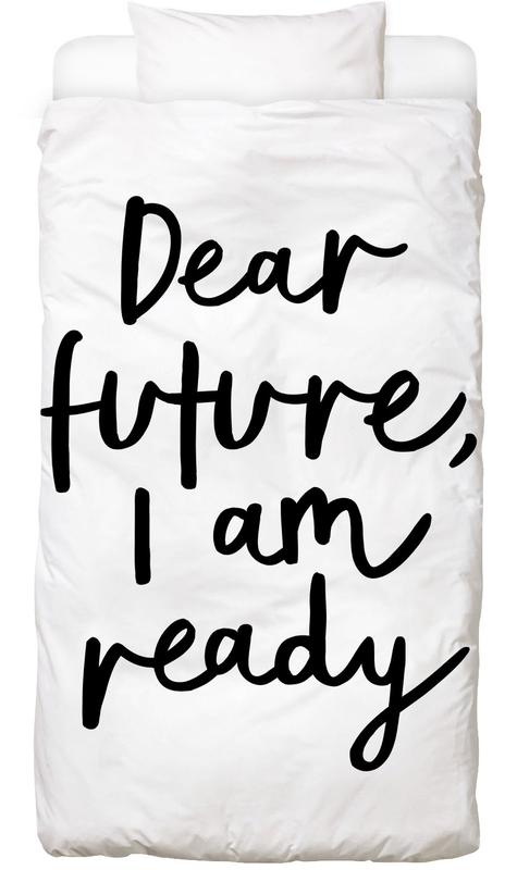 Dear Future I Am Ready Bed Linen