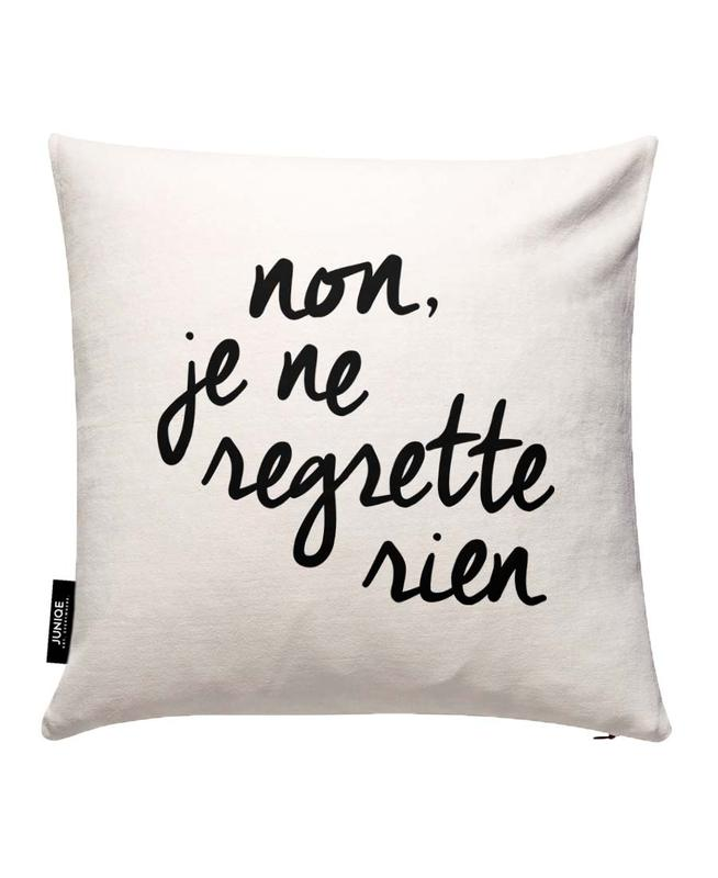 Non Je Ne Regrette Rien Cushion Cover