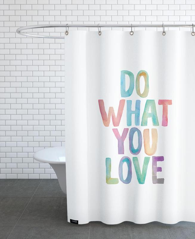 Do What You Love -Duschvorhang