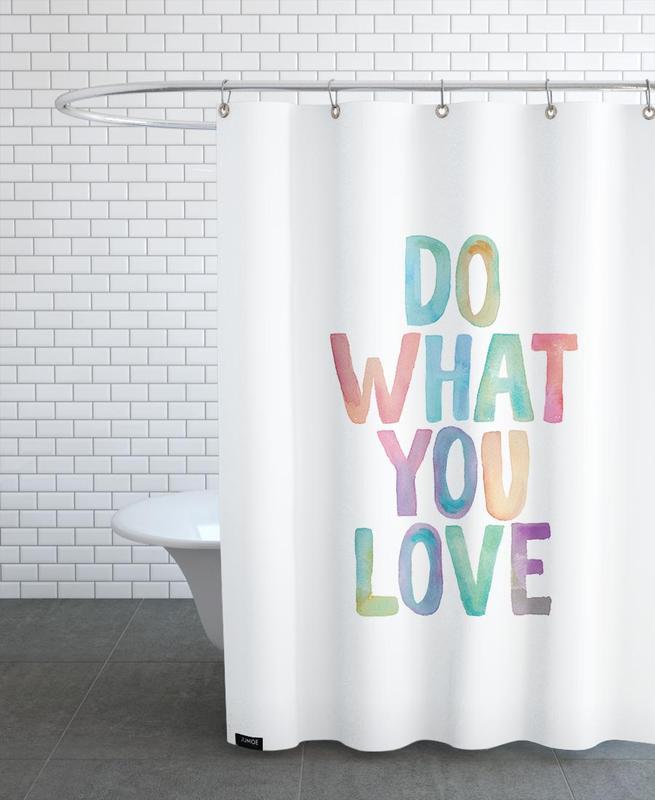 Do What You Love rideau de douche