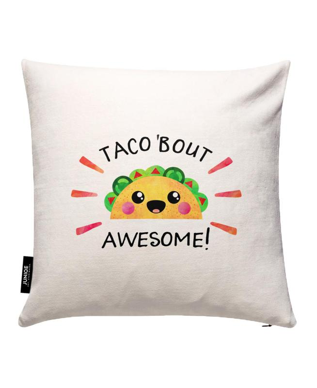 Taco Bout Awesome Cushion Cover