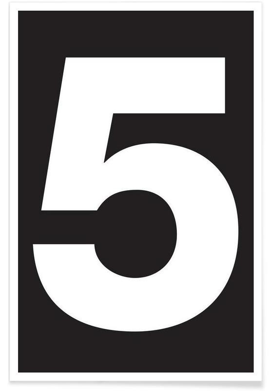 Sort & hvidt, Numre, The 5 poster Plakat