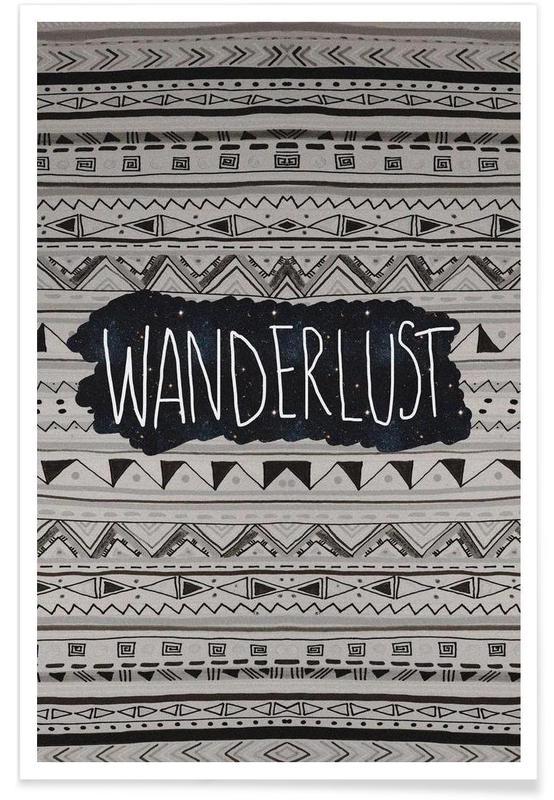 Noir & blanc, Citations et slogans, Wanderlust affiche