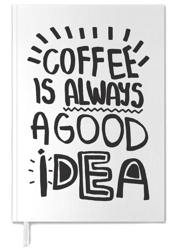 Coffee Is Always A Good Idea Personal Planner