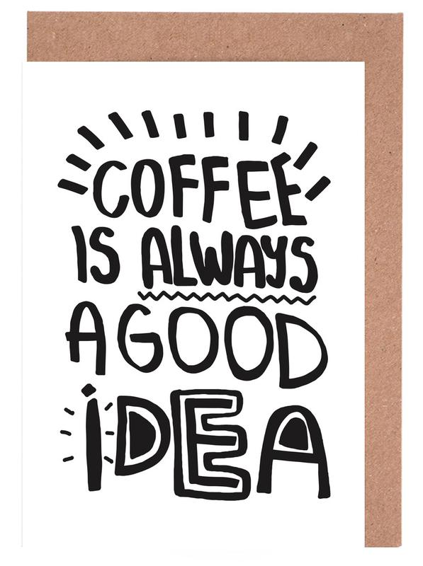 Coffee Is Always A Good Idea Greeting Card Set