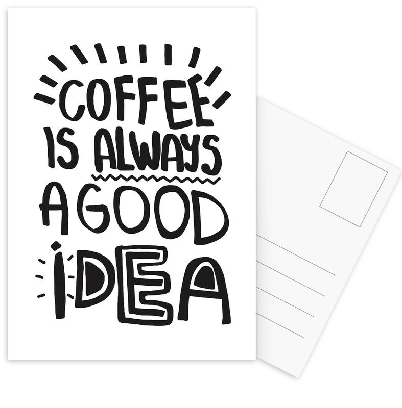 Coffee Is Always A Good Idea Postcard Set