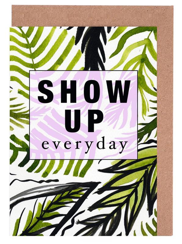 Blätter & Pflanzen, Motivation, Zitate & Slogans, Show Up Everyday -Grußkarten-Set