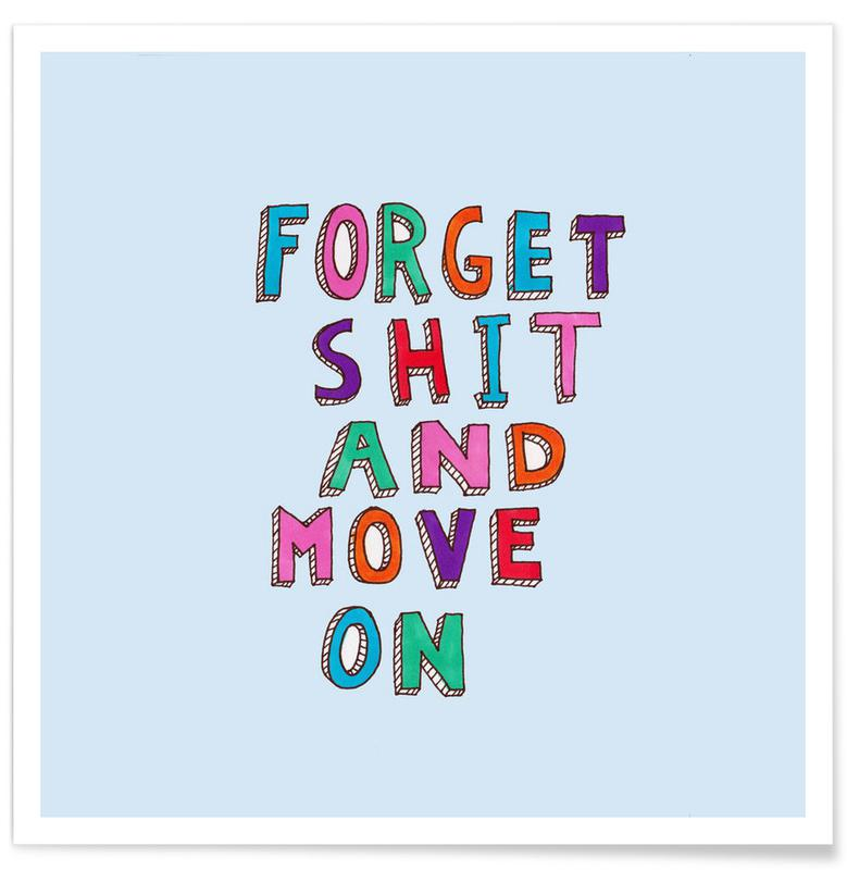 Forget and Move On -Poster
