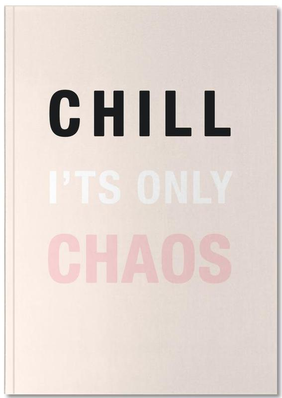 Chill It's Only Chaos Notebook