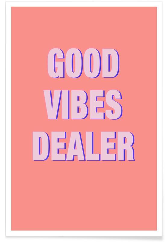 Quotes & Slogans, Motivational, Good Vibes Dealer Poster