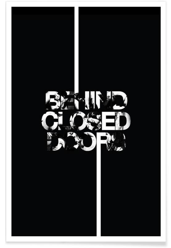 Black & White, Behind Closed Poster