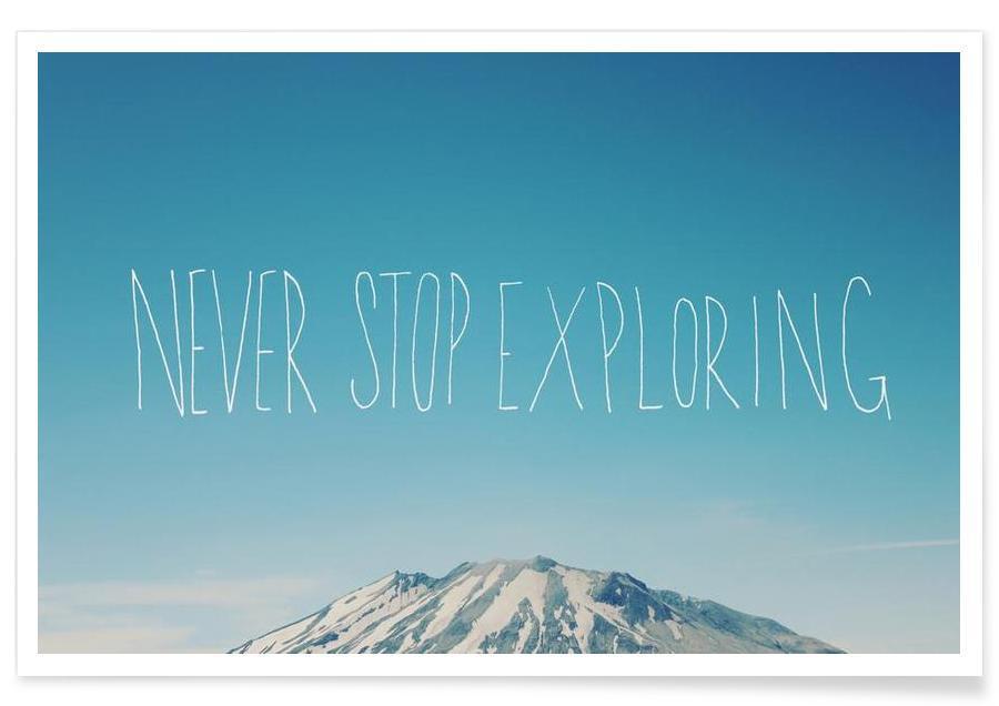 Motiverende, Bjerge, Rejser, Never Stop Exploring Plakat
