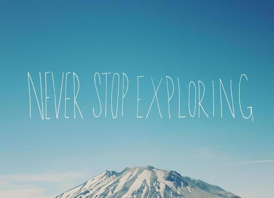 Never Stop Exploring -Leinwandbild