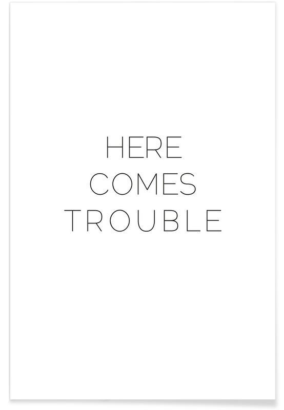 Naissances, Noir & blanc, Citations et slogans, Trouble affiche