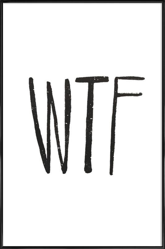WTF Framed Poster