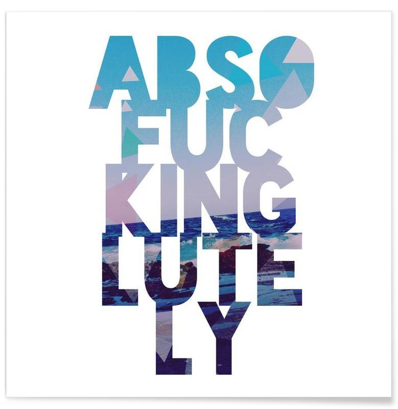 Citations et slogans, Abso...lutely! II affiche