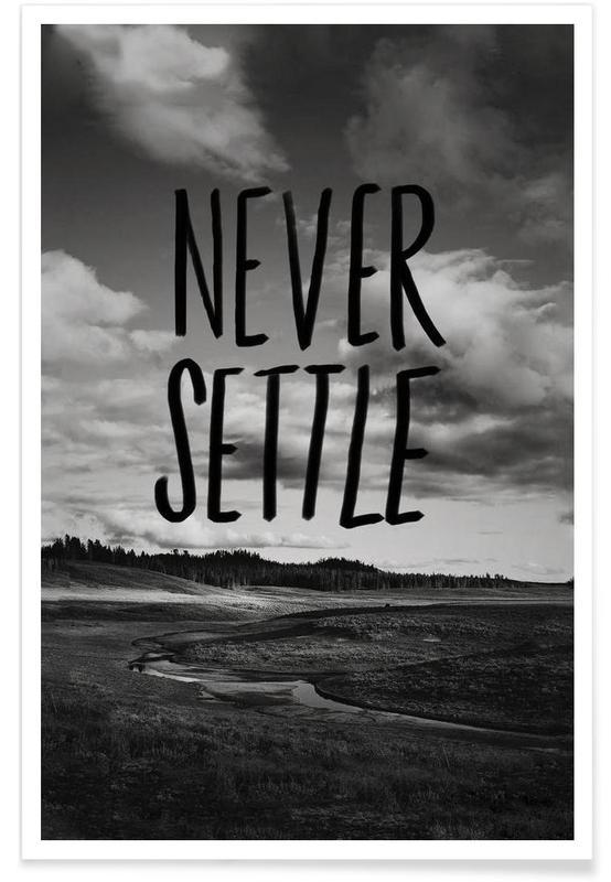 Never Settle -Poster