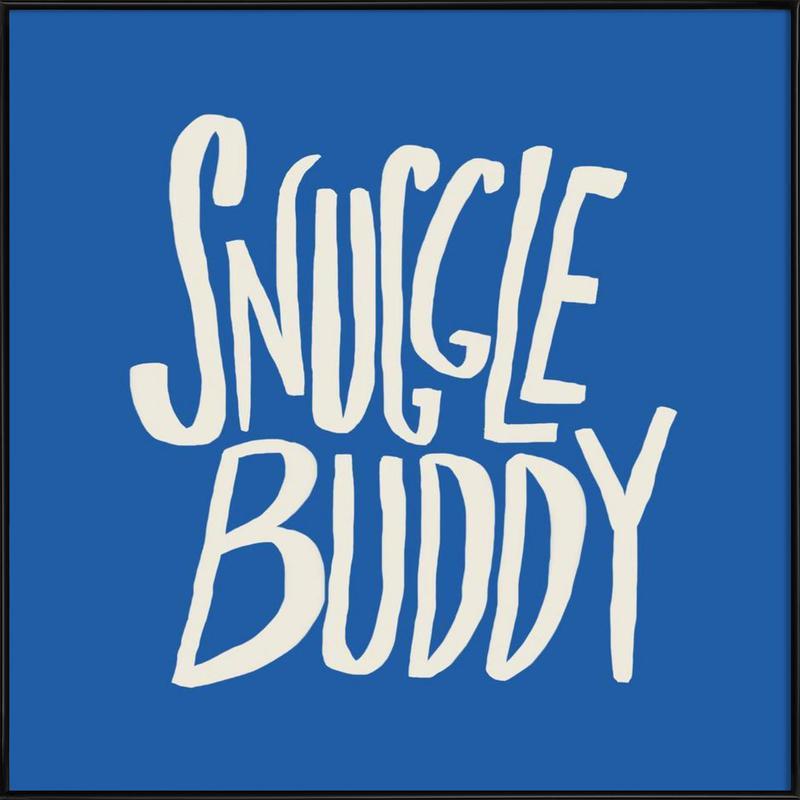 Snuggle Buddy - Blue ingelijste poster