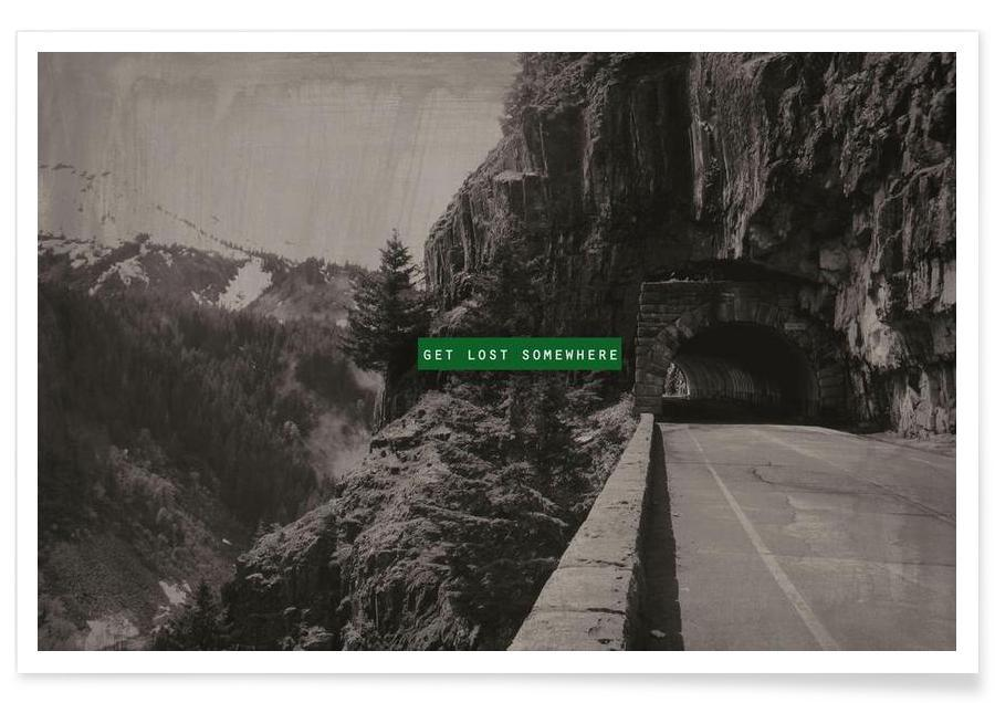 Citater & sloganer, Get Lost Somewhere Plakat