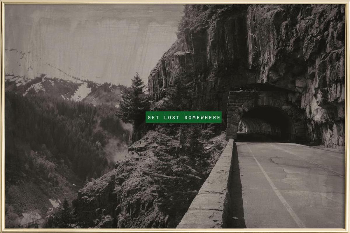 Get Lost Somewhere -Poster im Alurahmen