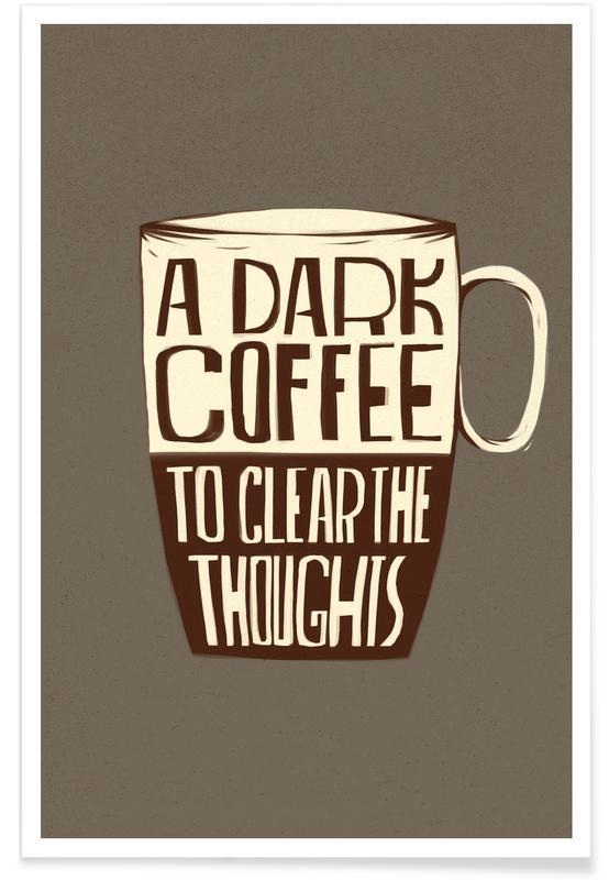 Koffie, Quotes en slogans, Dark Coffee poster