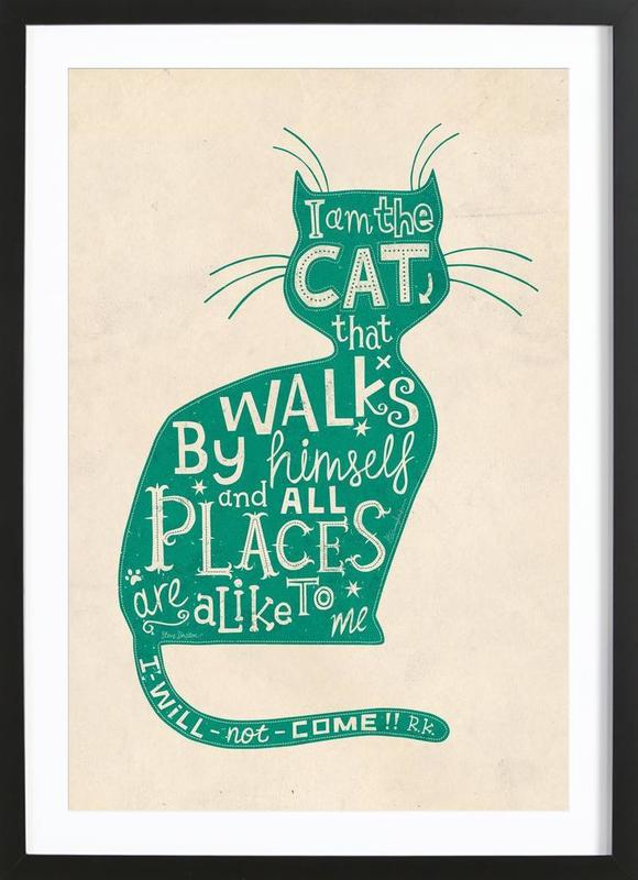 I am the Cat that walks by himself Framed Print