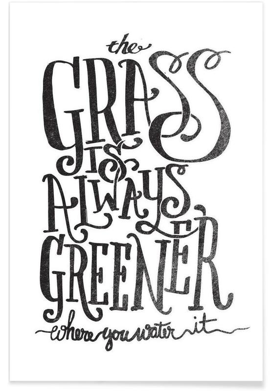 the grass is always greener -Poster