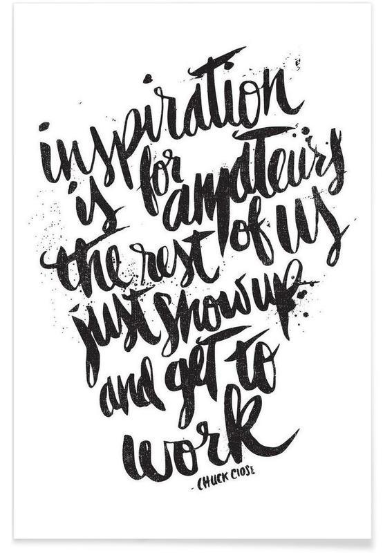 Noir & blanc, Citations et slogans, inspiration is for amateurs affiche