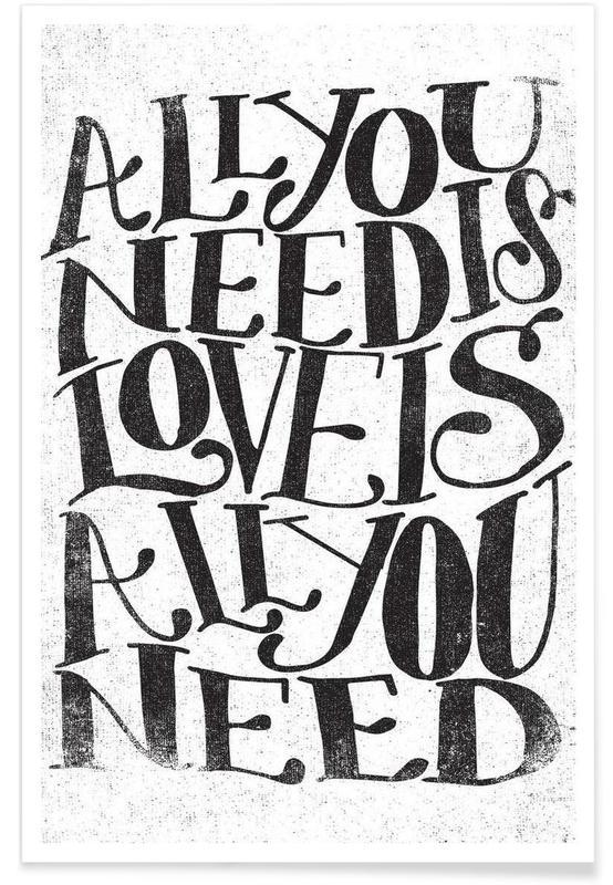 Citations d'amour, Noir & blanc, Citations et slogans, Motivation, love is all you need affiche