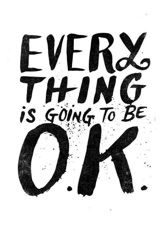 everything is going to be o.k. Canvas Print
