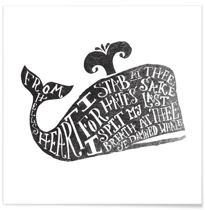 Noir & blanc, Baleines, Citations et slogans, ye damned whale affiche