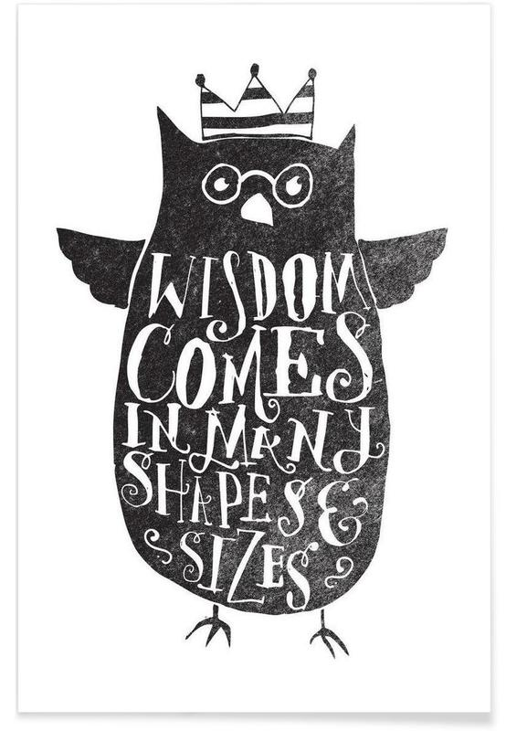 wisdom comes in many shapes and sizes affiche