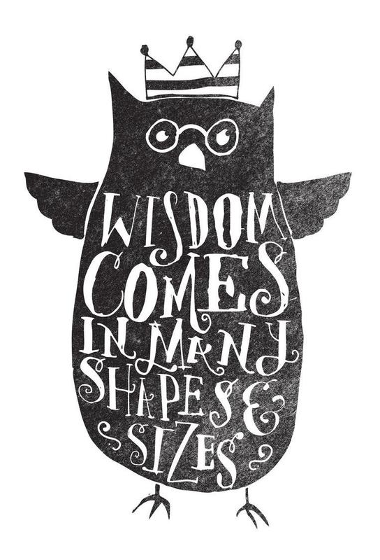 wisdom comes in many shapes and sizes Aluminium Print