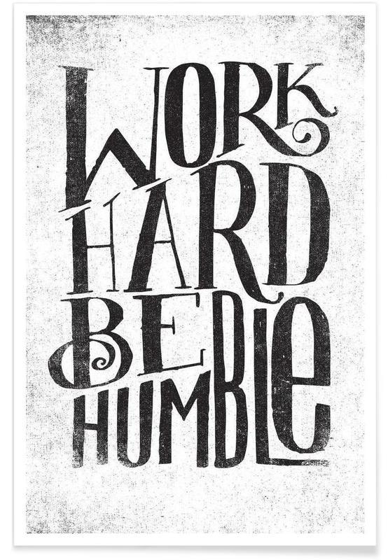 Noir & blanc, Motivation, Citations et slogans, work hard be humble affiche