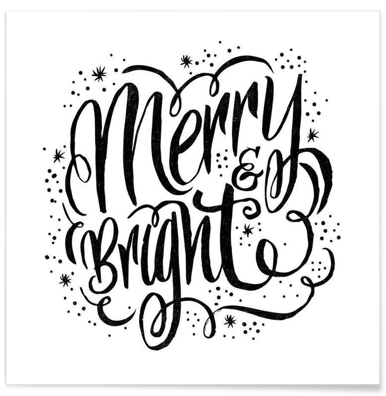 Noël, Noir & blanc, Citations et slogans, Merry Bright affiche