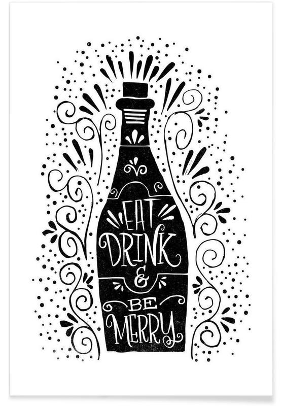 Eat, drink, be merry affiche