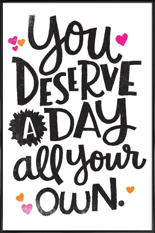 A Day Your Own Framed Poster
