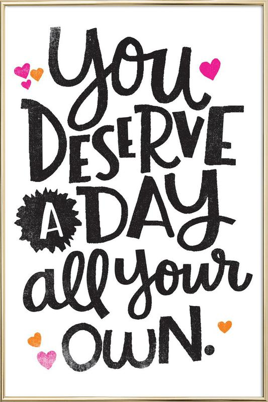 A Day Your Own Poster in Aluminium Frame