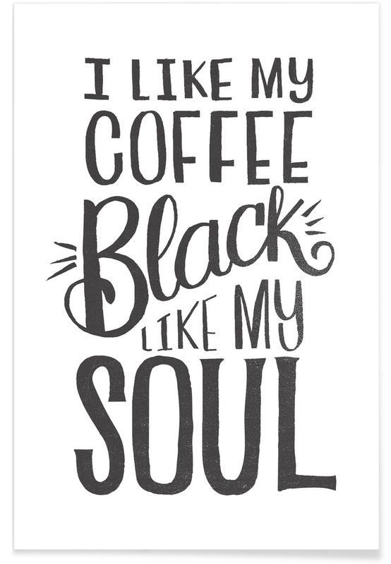 Humour, Noir & blanc, Citations et slogans, Café, Black Coffee affiche