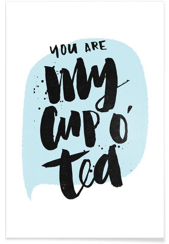 Liefdescitaten, Quotes en slogans, Cup O Tea poster
