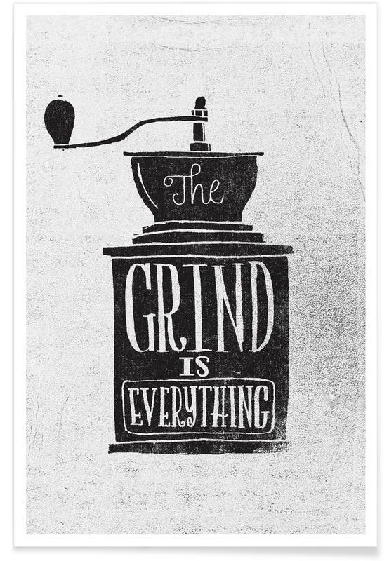 Zwart en wit, Quotes en slogans, Grind poster