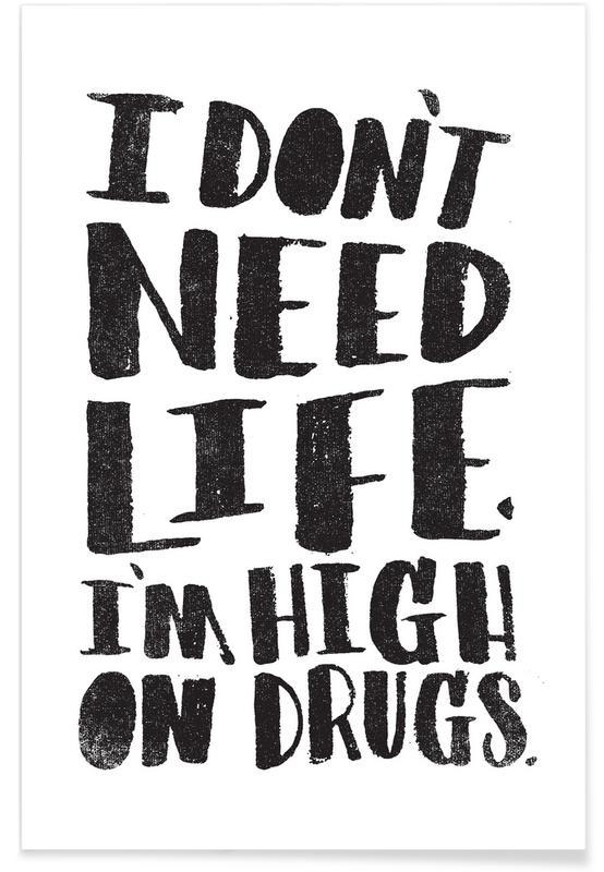 Zwart en wit, Quotes en slogans, High On Drugs poster