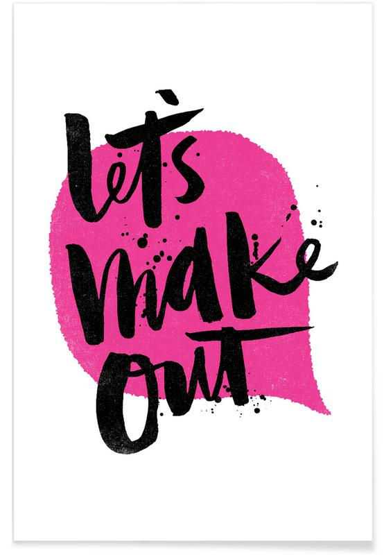 Quotes en slogans, Let's Make Out poster