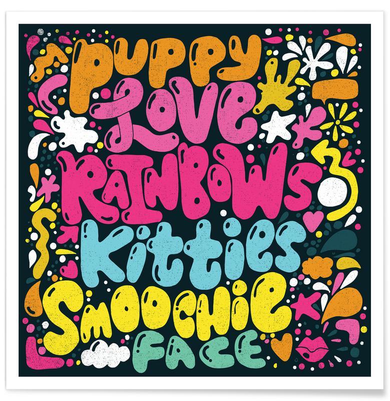 Quotes en slogans, Rainbow Smoochie poster